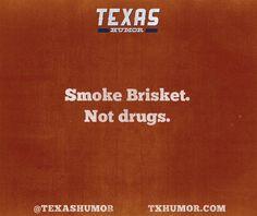 Smoke Brisket. Texas things.