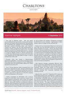 "Charltons Myanmar Highlights - Issue 3 (1 of 3) - New Light of Myanmar report: after last week's announcement of three ""open border crossing points"" between Myanmar and Thailand (Kawthoung/Ranong, Myawaddy/Mae Sot, Tachilek/Mae Sai), delegates from the Greater Mekong Sub-region countries (Cambodia, China, Laos, Myanmar, Thailand and Vietnam) met with ADB representatives on transport, customs, immigration and pest control, and further issues for a smooth flow of goods across borders…"
