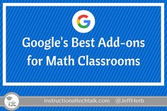 How to Use Google's Best Add-Ons For Math Classrooms