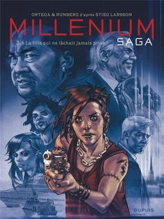 Millenium Saga, the comic book serie by {Ortega - Runberg - DUPUIS, publisher of graphic novels & comic book titles Saga, Stieg Larsson, Service Secret, Lisbeth Salander, Millenium, France 1, Magazines For Kids, Recorded Books, Painting Art