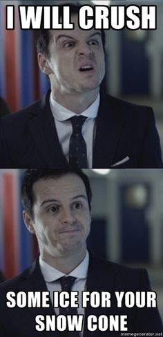 Bipolar Moriarty... Incredibly funny especially because I make snow cones frequently at work :p if only Jim worked with me :)