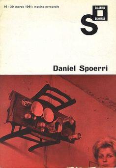 """Daniel Spoerri. Milano, Galleria Schwarz, 1961. Catalogo di mostra. Con un testo di Alain Jouffroy: """"I quadri a trappola di Daniel Spoerri"""""""