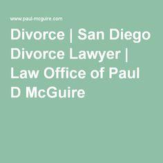 Divorce | San Diego Divorce Lawyer | Law Office of Paul D McGuire