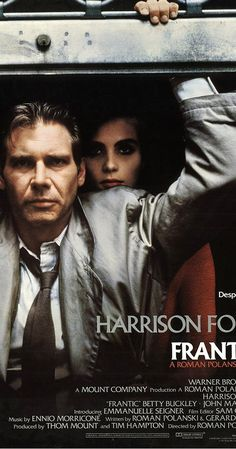 Directed by Roman Polanski.  With Harrison Ford, Betty Buckley, Emmanuelle Seigner, Djiby Soumare. In a hotel room in Paris, a doctor comes out of the shower and finds that his wife has disappeared. He soon finds himself caught up in a world of intrigue, espionage, gangsters, drugs and murder.