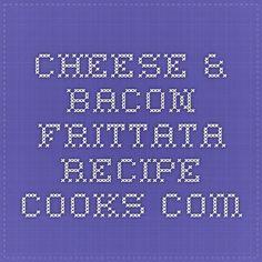Cheese & Bacon Frittata - Recipe - Cooks.com