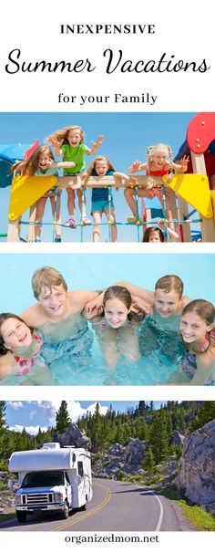 Inexpensive Summer Vacations for Your Family - The Organized Mom