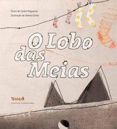 O Lobo das Meias, Carlos Nogueira, . Compre livros na Fnac.pt