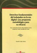Colàs Neila, Eusebi.  Derechos fundamentales del trabajador en la era digital.  Bomarzo , 2013
