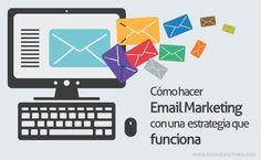 El email marketing es tremendamente eficaz para hacer crecer tu proyecto y vender, pero solamente si sabes crear una estrategia que funciona.