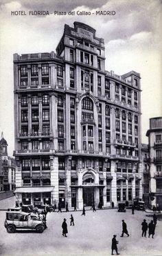 Madrid - Plaza del Callao, Antiguo Hotel Florida, década de 1920