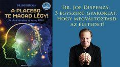 Dr. Joe Dispenza: 3 egyszerű gyakorlat, hogy megváltoztasd az életedet! Tarot, Youtube, Movie Posters, Popcorn Posters, Film Posters, Youtubers, Posters, Youtube Movies, Film Poster