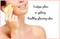 3 steps plan in getting healthy glowing skin. // www.annanuttall.com
