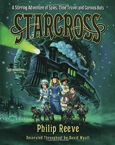 Starcross: A Stirring Adventure of Spies, Time Travel and Curious Hats by Philip Reeve http://www.amazon.com/dp/1599901218/ref=cm_sw_r_pi_dp_hve7vb1GF5HC7