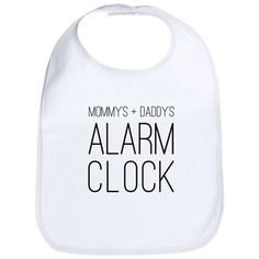 Baby Alarm Clock Cotton Baby Bib baby alarm Cotton Baby Bib by mydesigns - CafePress Funny Baby Bibs, Funny Baby Shirts, Girl Baby Bibs, Baby Shower Gifts, Baby Gifts, Baby Bibs Patterns, Toddler Bibs, Newborn Girl Outfits, Personalized Baby