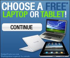 Limited Offer - Chose a FREE laptop or tablet and get it home in a day! All info will be send to you after email was submit!  Don' miss this great offer!