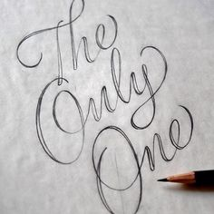 """« """"The Only One"""" by @typelettering #goodtype #lettering #handletter #script #theonlyone »"""