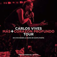 Carlos Vives - Mas + Corazon Profundo Tour: En Vivo Desde La Bahia De Santa Marta