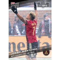 JOSEF MARTINEZ - 2017 MLS Topps NOW Card 4 - Print Run QTY: 147 Cards