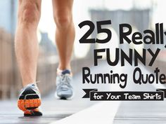 25-really-funny-running-quotes-for-team-shirts