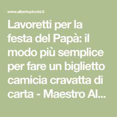 Lavoretti per la festa del Papà: il modo più semplice per fare un biglietto camicia cravatta di carta - Maestro Alberto