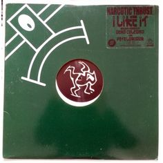 Narcotic Thrust - I like it (2x12) 2004