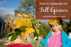 How to Celebrate the Fall Equinox/Autumnal Equinox. Tips for enjoying the fall season outdoors as a family. Rain or Shine Mamma. #fall #equinox #autumn