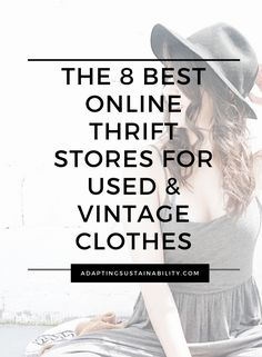 There are a variety of online thrift shops that you're bound to find what you desire and at a fraction of the price! In addition, you're helping to avoid clothes from entering the landfill. Check out this list of the 8 best online thrift stores for used and vintage clothes!  #secondhandclothes #thrfitshops #onlinethrift #se