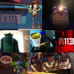 A113 - A 113 is the room number for an animated character design class at CalArts. Two of Pixar's leading animators, Brad Bird and John Lasseter, both spent a lot of time in that room, and so did many other animators. That's why you'll see A 113 pop up in all kinds of animated movies and TV shows.