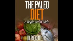 The Paleo Diet: A Beginner's Guide