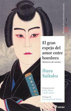 El gran espejo del amor entre hombres. Historias de actores by Ihara Saikaku