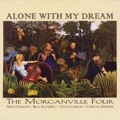 Morganville Four - Alone With My Dream