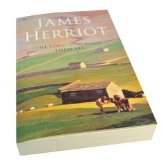 James Herriot - The Lord God Made Them All
