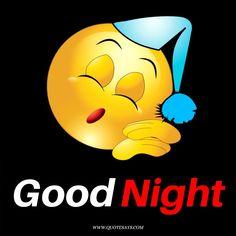 Good Night With Emoji Good Morning Qoute, Good Night Quotes, Good Morning Images, Morning Quotes, Beautiful Good Night Images, I Love You Images, Good Night To You, Good Night Flowers, Funny Emoticons