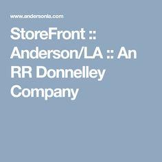 StoreFront :: Anderson/LA    :: An RR Donnelley Company