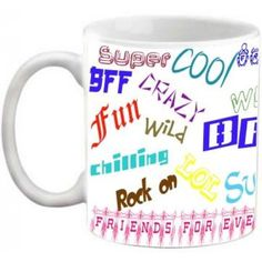 COFFEE MUG - FRIENDSHIP - FRIENDS FOREVER QUOTES PRINTED WHITE