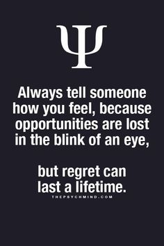 Once I lost that opportunity but then after learning the hard way and regretting a lot, I didn't ever do that mistake again even unintentionally. Psychology Fun Facts, Psychology Says, Psychology Quotes, Psychology Experiments, Behavioral Psychology, Psychology Careers, Color Psychology, Great Quotes, Quotes To Live By