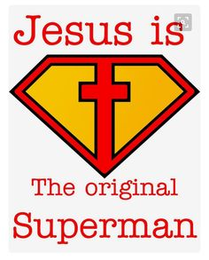 LOL god: Jesus is the Original Superman Superhero Classroom, My Superhero, Hero Central Vbs, Original Superman, Bible Heroes, Bible For Kids, Toddler Bible, Bible Crafts, Vbs Crafts