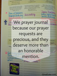 We prayer journal because our prayer requests are precious, and they deserve more than an honorable mention. Click and go to GinaDuke.com. | prayer journal | prayer closet | prayer journaling |