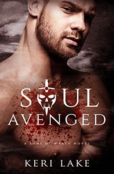 Soul Avenged (Sons of Wrath Book 1) by Keri Lake https://www.amazon.com/dp/B00BAWLEG6/ref=cm_sw_r_pi_dp_x_f3nSybJ0HA4KQ