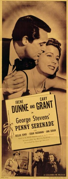 Penny Serenade. Irene Dunne and Cary Grant