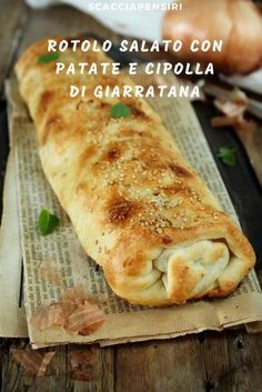 Savory roll with potatoes and onion of Giarratana . Lidia's Recipes, Pizza Recipes, Italian Recipes, Sweet Recipes, Vegetarian Recipes, Quiche, Antipasto, Roasted Strawberries, Dinner Rolls Recipe