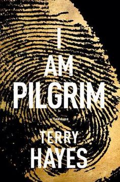 """Read I Am Pilgrim: A Thriller thriller suspense book by Terry Hayes . """"I Am Pilgrim is simply one of the best suspense novels I've read in a long time."""" —David Baldacci, New York Times b Summer Reading Lists, Beach Reading, Reading Time, Hindu Kush, Don Rosa, Good Books, Books To Read, Best Beach Reads, Romance"""