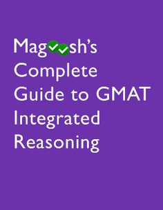 Integrated Reasoning free eBook - learn about this tricky question type, and practice!