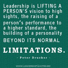 leadership quotes-8 - leadership is lifting a person