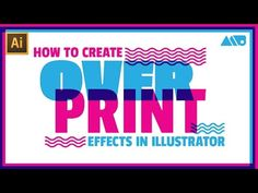 How to Create Screenprint Style Overprints in Adobe Illustrator Tutorial - YouTube