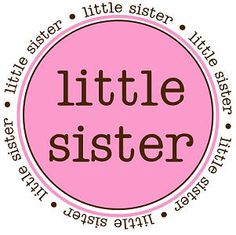 Big Sister/ Little Sister Collection