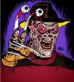 """""""Freddy has his eyes on you."""" (Freddy Krueger from """"A Nightmare on Elm Street"""", Arte Horror, Horror Art, Scary Movies, Horror Movies, Horror Film, Punk Poster, Funny Horror, Chicago Artists, Horror Icons"""