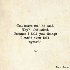 Soulmate And Love Quotes: . - Hall Of Quotes Poem Quotes, Words Quotes, Life Quotes, Bad Boy Quotes, Sad Sayings, Status Quotes, Advice Quotes, You Scare Me, Wise Words