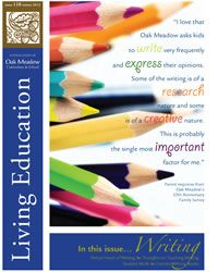 Oak Meadow ~ Living Education Journal ~ Winter 2012: Writing ~ www.oakmeadow.com