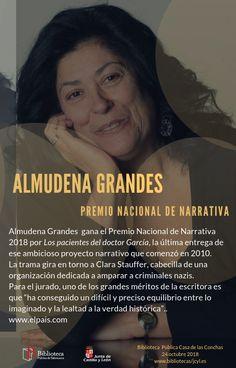Almudena Grandes (Madrid 1960-) Premio Nacional de Narrativa 2018. Madrid, Door Prizes, Writers, News, Lyrics